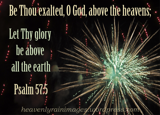 Fireworks Explosion ~ Be Thou Exalted
